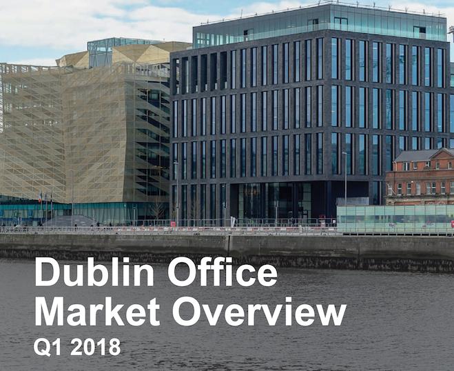 Dublin Office Market Overview Q1 2018