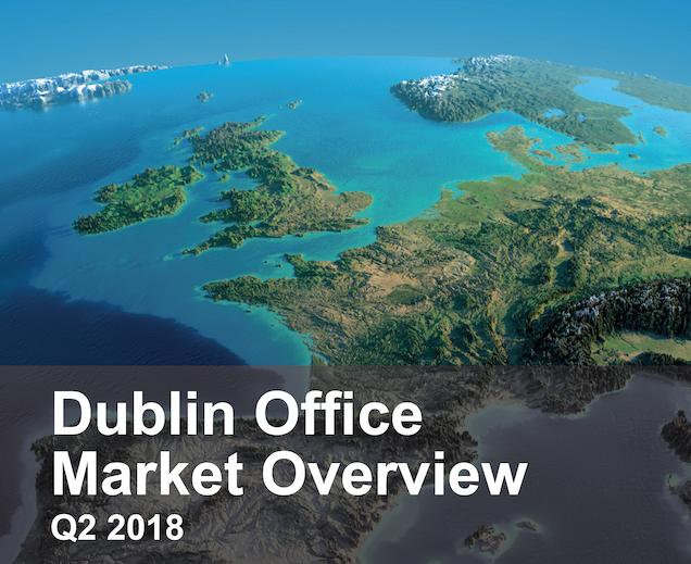 Dublin Office Market Overview Q2 2018