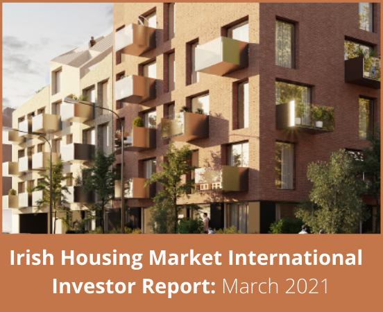 Irish Housing Market International Investor Report 2021